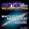 What Is So Funny About Space - StarTalk Radio with Neil deGrasse Tyson (Preview 1)