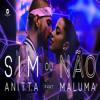 [105] - Sim Ou Nao - Anitta Ft. Maluma - ¡Agosto! - [[Nivel Claudia]] - ¡2016! - [[Dj Lincer]]