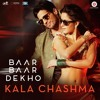 Kala Chashma | Baar Baar Dekho | Sidharth Malhotra Katrina Kaif | Badshah Neha Kakkar Indeep Bakshi
