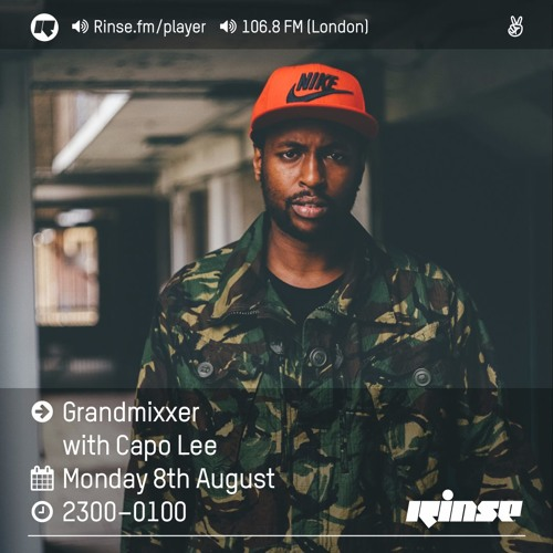 Rinse FM Podcast - Grandmixxer w/ Capo Lee & Nico Lindsay - 9th August 2016