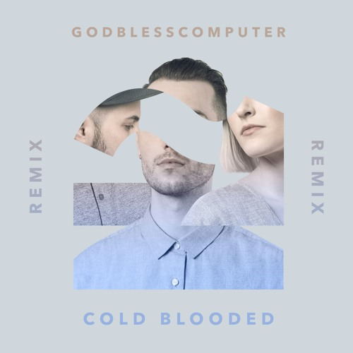 Rumours - Cold Blooded (Godblesscomputers Remix)