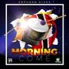 Erphaan Alves - Morning Come