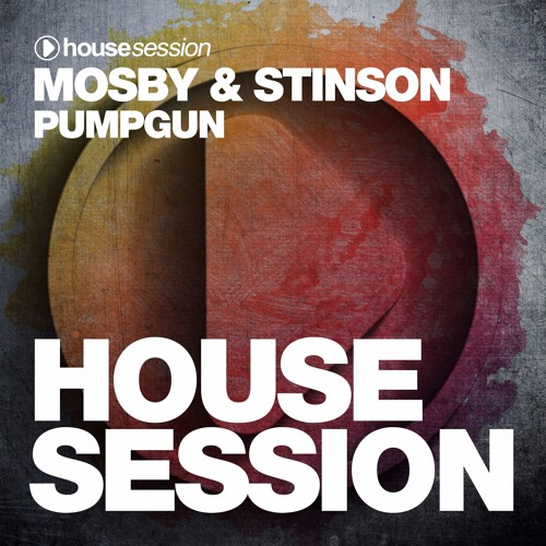 Mosby & Stinson - Pumpgun (Original Mix)