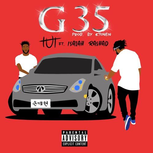 G35  Feat. Isaiah Rashad (Prod. TIGGI)