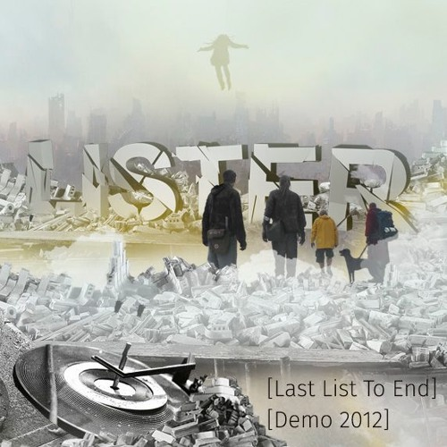 Lister - Last List To End - Demo 2012