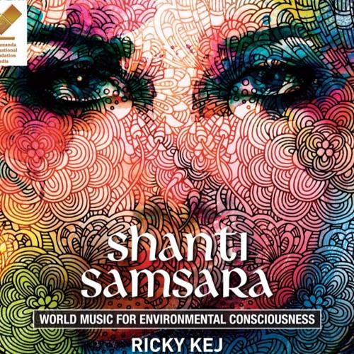 Shanti Samsara- World Music For Environmental Consciousness