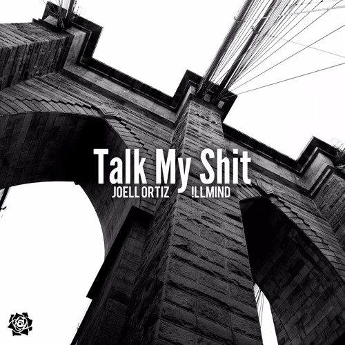 Joell Ortiz - Talk My Shit (Produced by !llmind, Co-Prod. by CuBeatz)