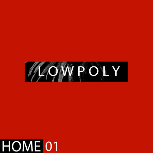 Home Singles 01: Low Poly - Get High