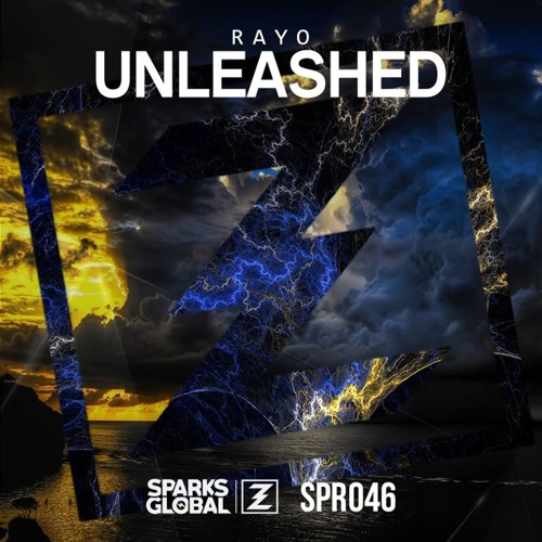Rayo - Unleashed (Original Mix)
