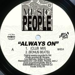 MH014 - Music People - Always On