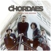 """The Chordaes """"Get The Feeling"""""""