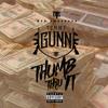 THUMB THRU IT - TOMMY GUNN @TOMMYGUNNSSCF