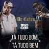 MR CATRA - TA TUDO BOM, TA TUDO BEM [ DJ YAGO GOMES ]