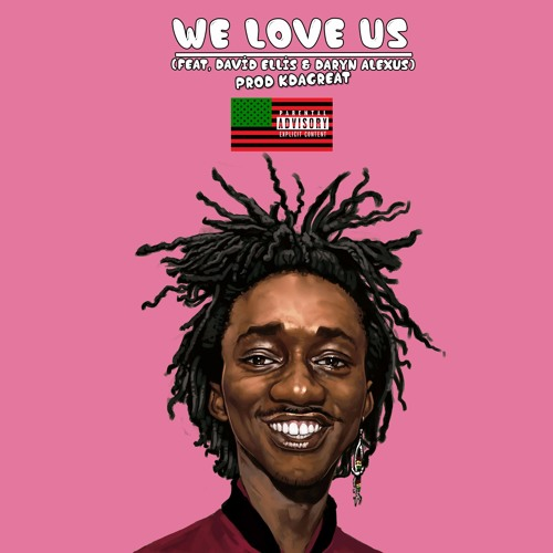 Ric Wilson - We Love Us (feat. David Ellis & Daryn Alexus)