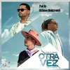 Otra Vez J Balvin Ft Zion And Lenox Rmxdjchynoer Mp3
