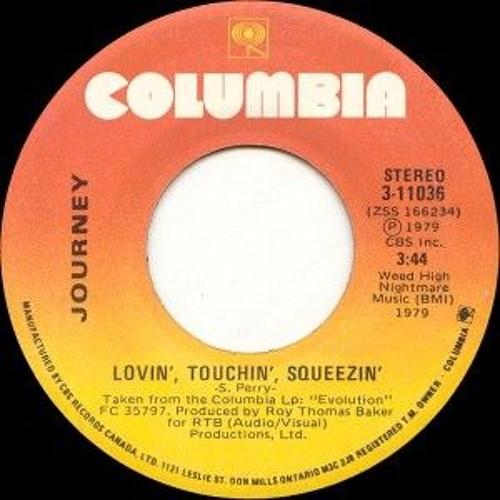Lovin' Touchin' Squeezin'