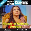 #317:  Parade of Nations, Grudges