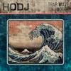 ︻╦╤─ HODJ - Trap Wave Volume 71 ─╤╦︻