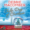 Twelve Days of Christmas by Debbie Macomber, read by Suzanne Elise Freeman