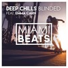 Deep Chills - Blinded (feat. Emma Carn) [FREE DOWNLOAD]