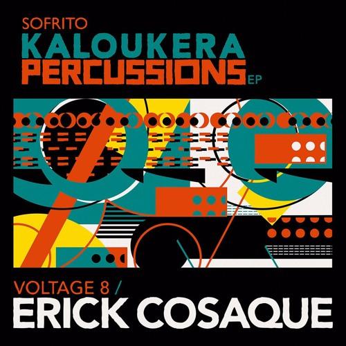 SSS017 Voltage 8 // Erick Cosaque: Kaloukera Percussions EP