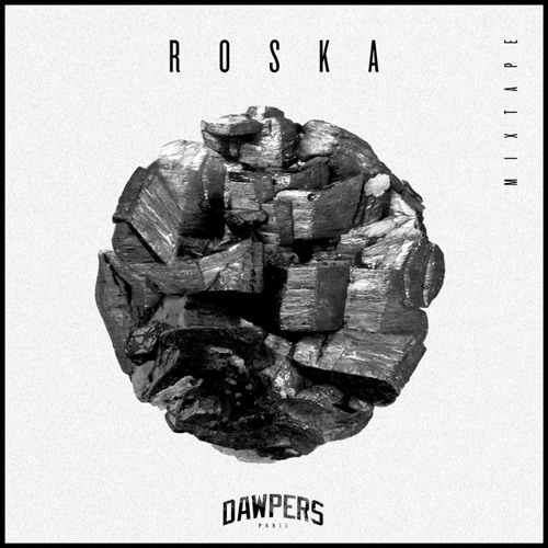 Roska Exclusive Mixtape - DAWPERS