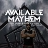 Available Mayhem! (feat. Flo Rida & Akon) [Wyer Mashup]