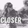 CLOSER by Chainsmokers feat Halsey (cover song)