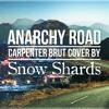 Carpenter Brut - Anarchy Road (cover)
