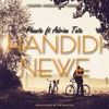 Handidi Newe ft Adrian Tate (Prod. by Victor Enlisted)