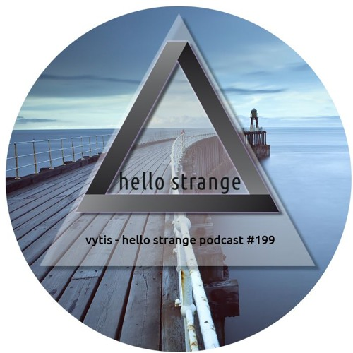 vytis - hello strange podcast #199
