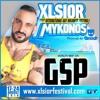 XLSIOR MYKONOS 2016 PODCAST ( GSP )