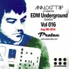 Analog Trip @ EDM Underground Sessions Vol016 www.Protonradio.com 9-8-2016|Free Download