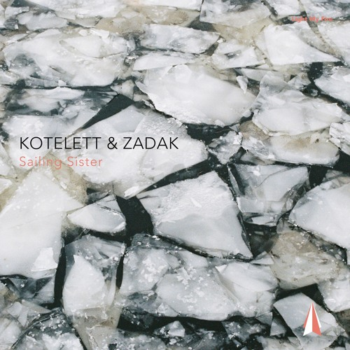 LMF012 – Kotelett & Zadak – Sailing Sister [Full Track | 128 kbit/s]