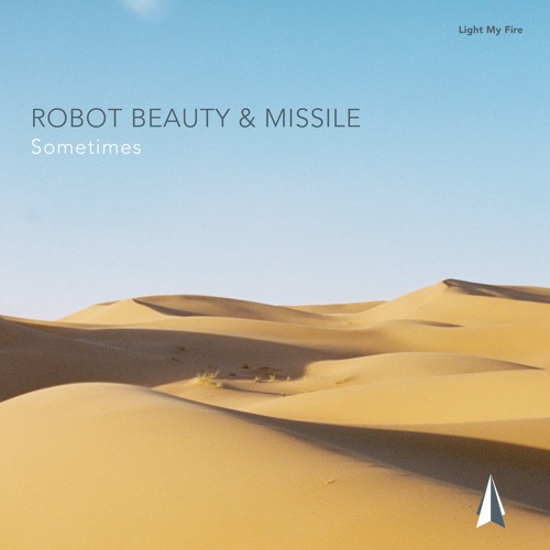 LMF013 – Robot Beauty & The Missile – Sometimes [Snippet]