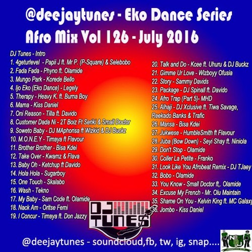 Vol 126 DJ Tunes Afrobeats Mix July 2016