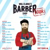 Will Clarke's Barber Shop Tour Featuring Sage Armstrong