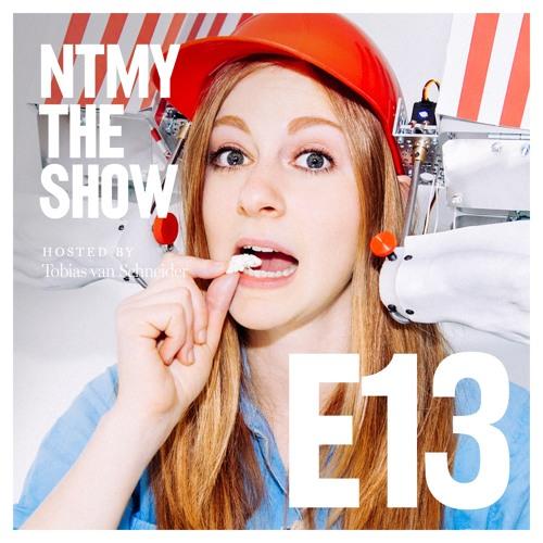 NTMY - Episode 13 - Simone Giertz