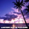 KAARE - Another Day In Paradise [Preview]
