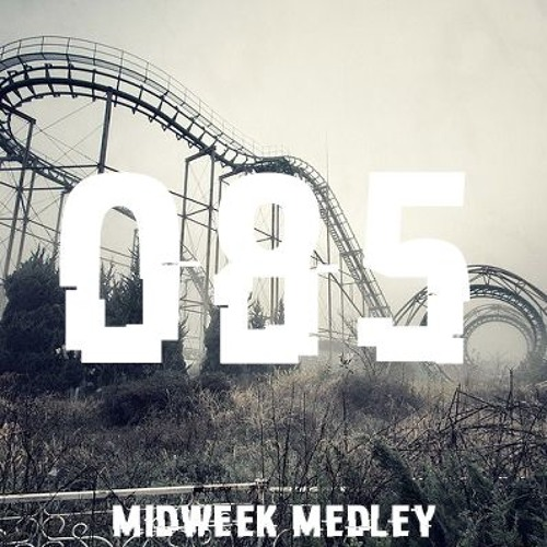 Closed Sessions Midweek Medley - 085