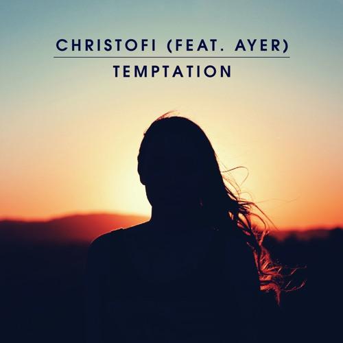 Christofi (feat. AYER) - Temptation