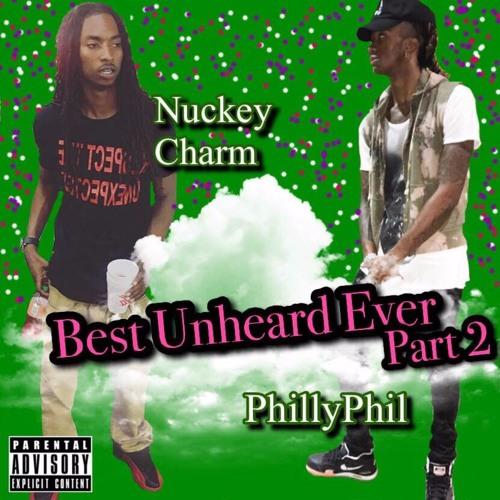 Best Unheard Ever (Part 2) ft. Nuckey Charm