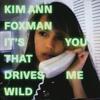 It's You That Drives Me Wild (Maya Jane Coles Remix)