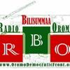 August 10th - Radio Bilisummaa Oromoo