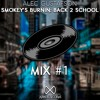 Alec Gustafson - Smokey's Burnin: Back 2 School (AR Mix Premiere)