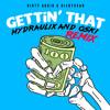 Dirty Audio & Rickyxsan - Gettin' That (Hydraulix and Oski Remix) mp3