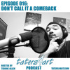 Taters4Art Podcast | Episode 016 | Don't Call it a Comeback