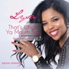 Lysa feat Tyree Neal-That's What Your Mouth Say