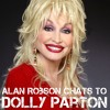 Alan Robson chats to Dolly Parton