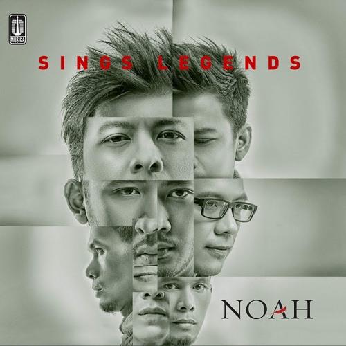 Noah Full Album Sings Legend By Angga On Soundcloud Hear The
